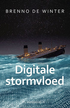 Digitale stormvloed | Brenno de Winter